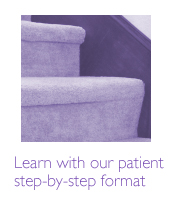 Learn with out patient step-by-step format