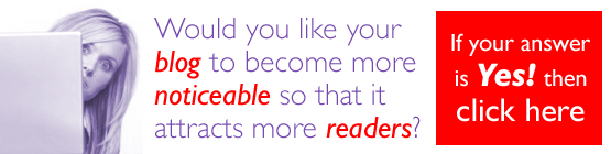 Would you like your blog to become more noticeable so it attracts more readers?
