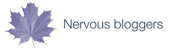 Nervous bloggers