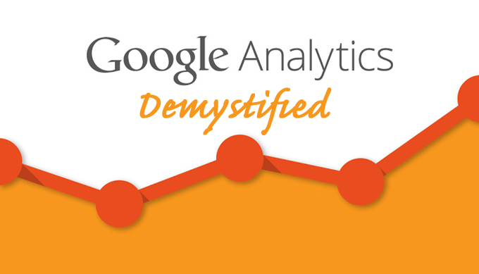 Google Analytics Demystified