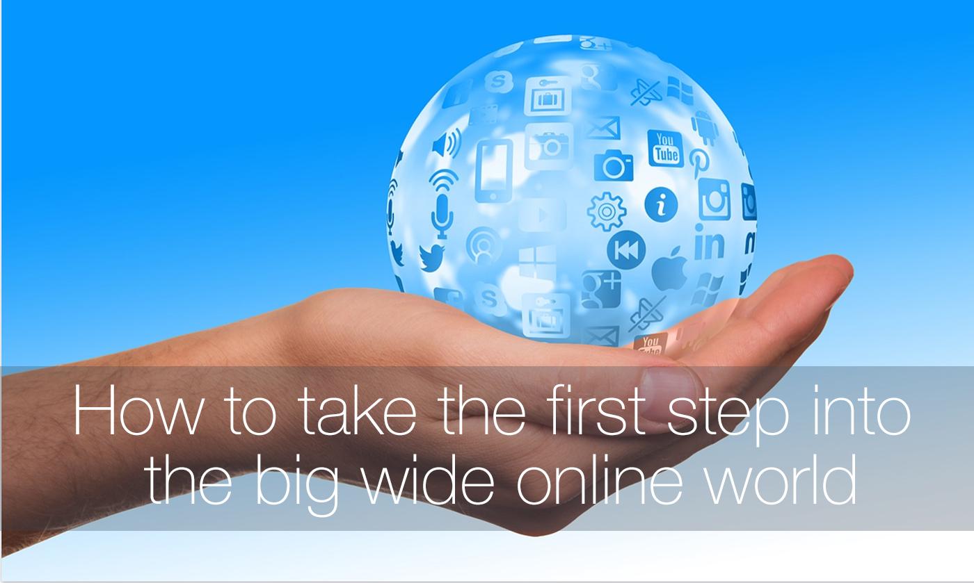 big wide online world