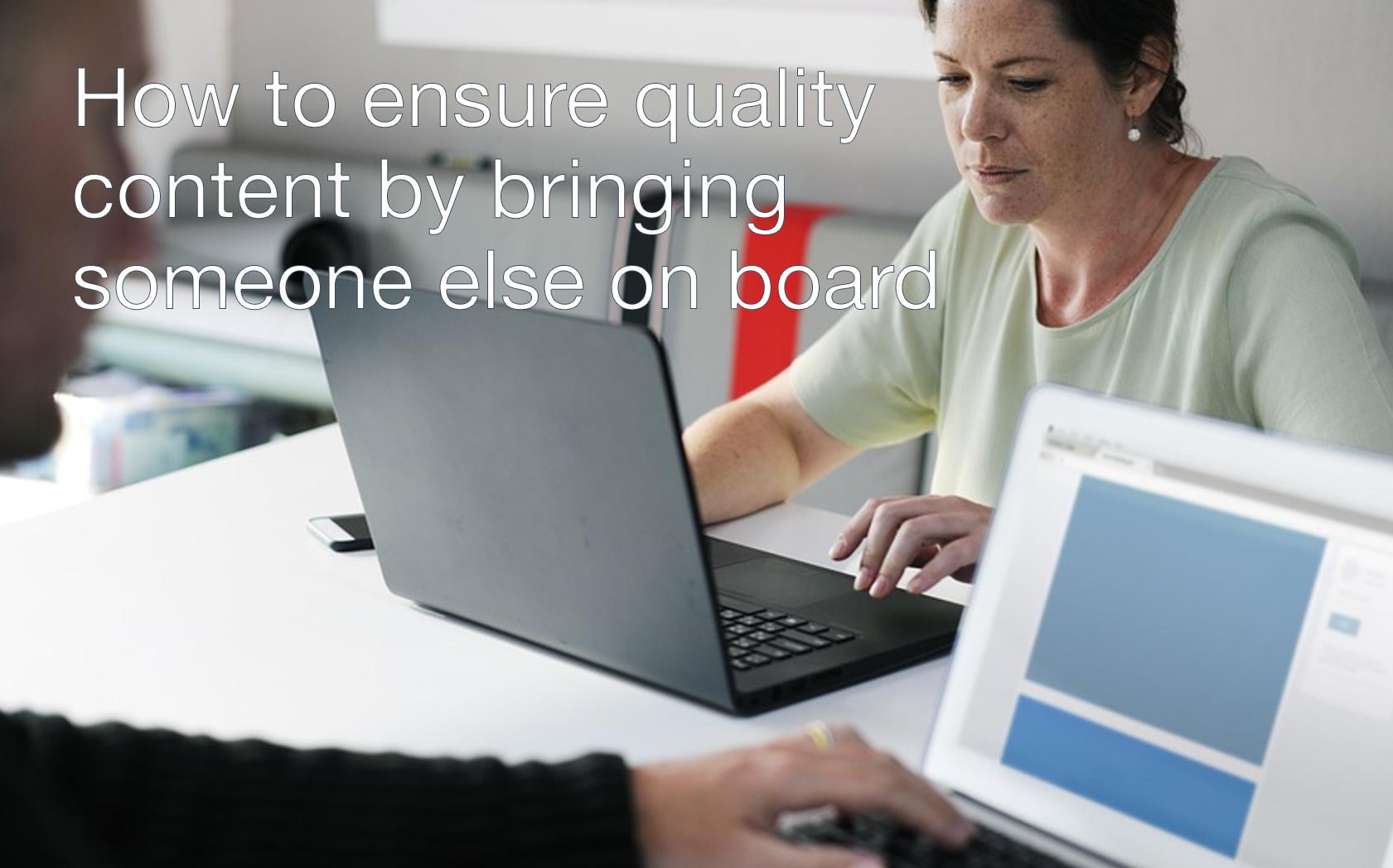 ensure quality content