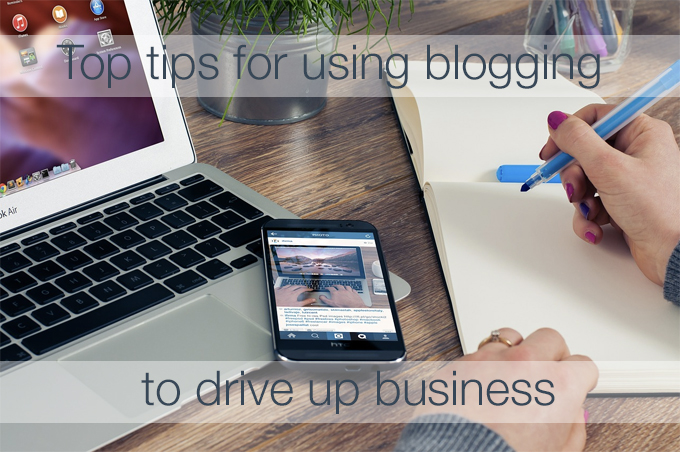 use blogging to drive up business