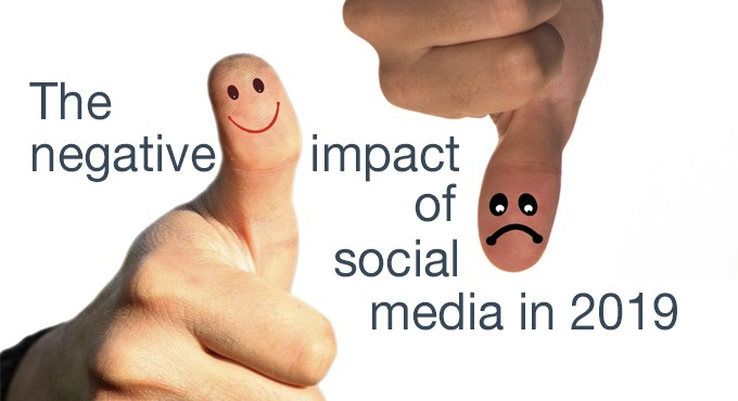 negative impact of social media in 2019