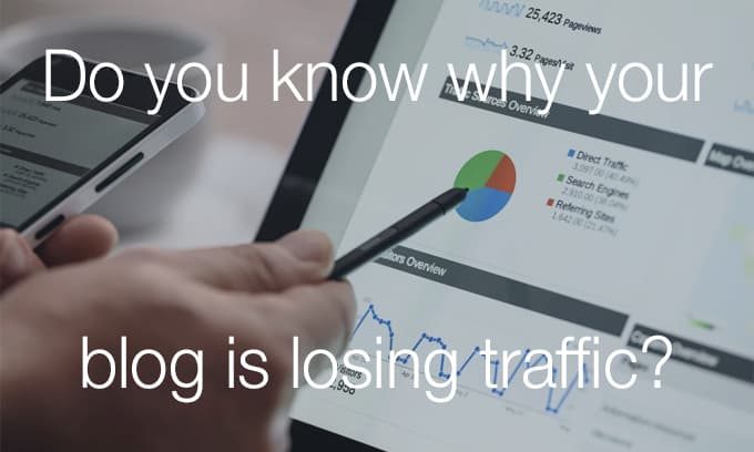 why your blog is losing traffic