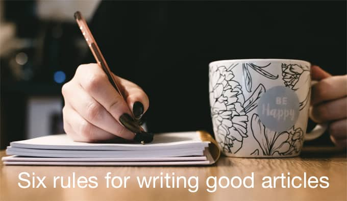 Six rules for writing good articles