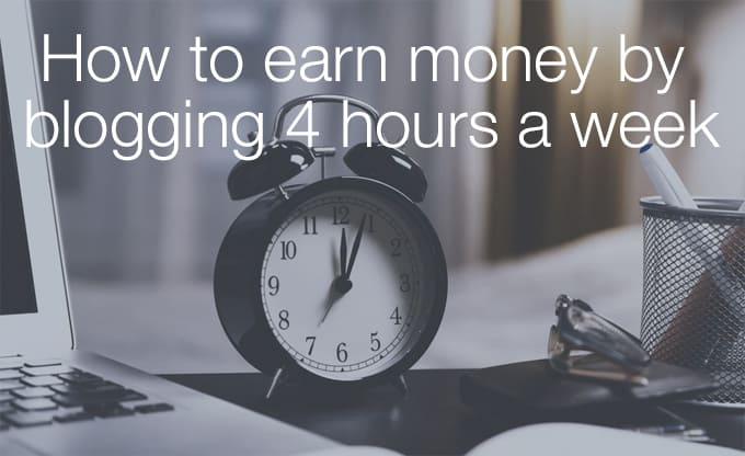 blogging 4 hours a week