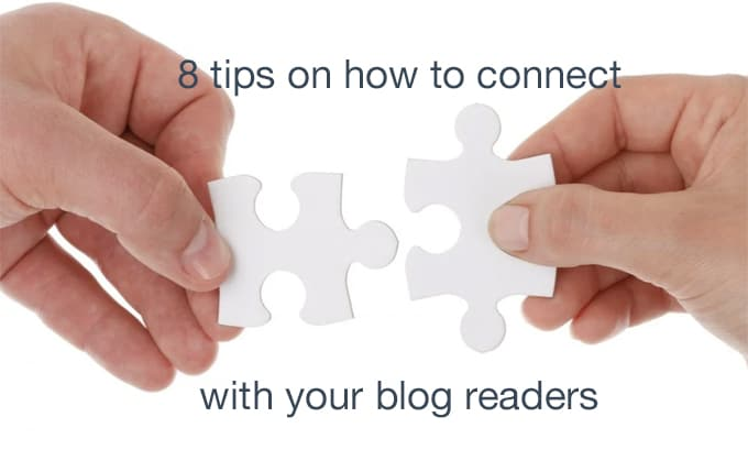 how to connect with your blog readers