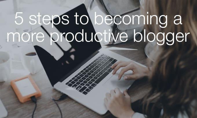 productive blogger
