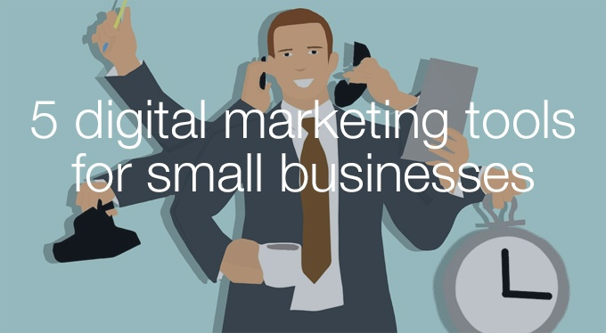 5 digital marketing tools for small businesses