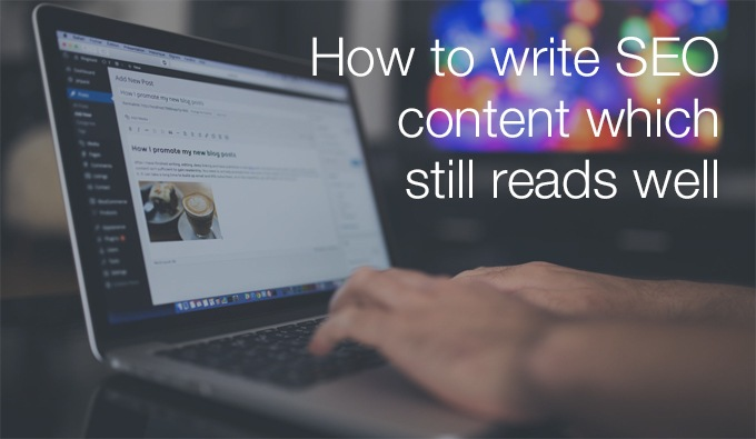 how to write SEO content which still reads well