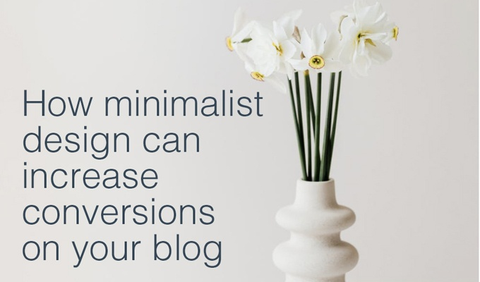 minimalist design increase conversions